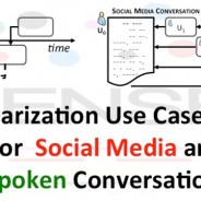 Summarization Use Case Design for Social Media and Spoken Conversations